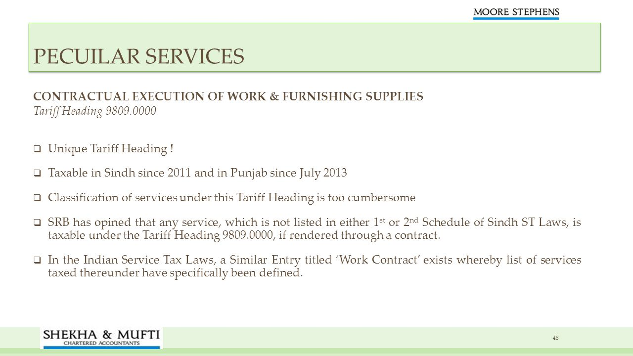 PECUILAR SERVICES CONTRACTUAL EXECUTION OF WORK & FURNISHING SUPPLIES