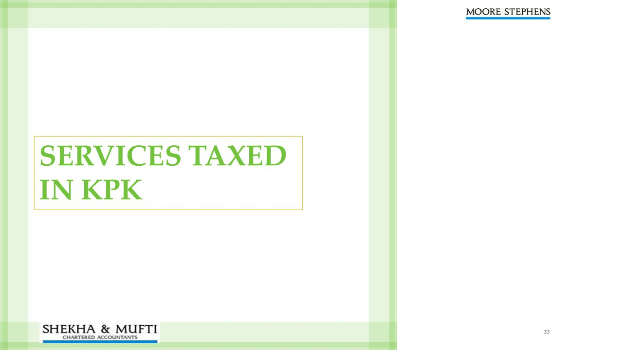 SERVICES TAXED IN KPK