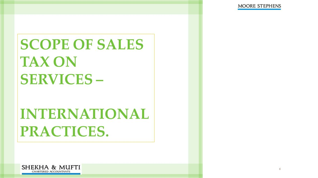 SCOPE OF SALES TAX ON SERVICES –