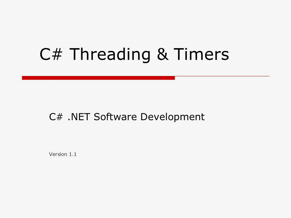 C# .NET Software Development Version 1.1