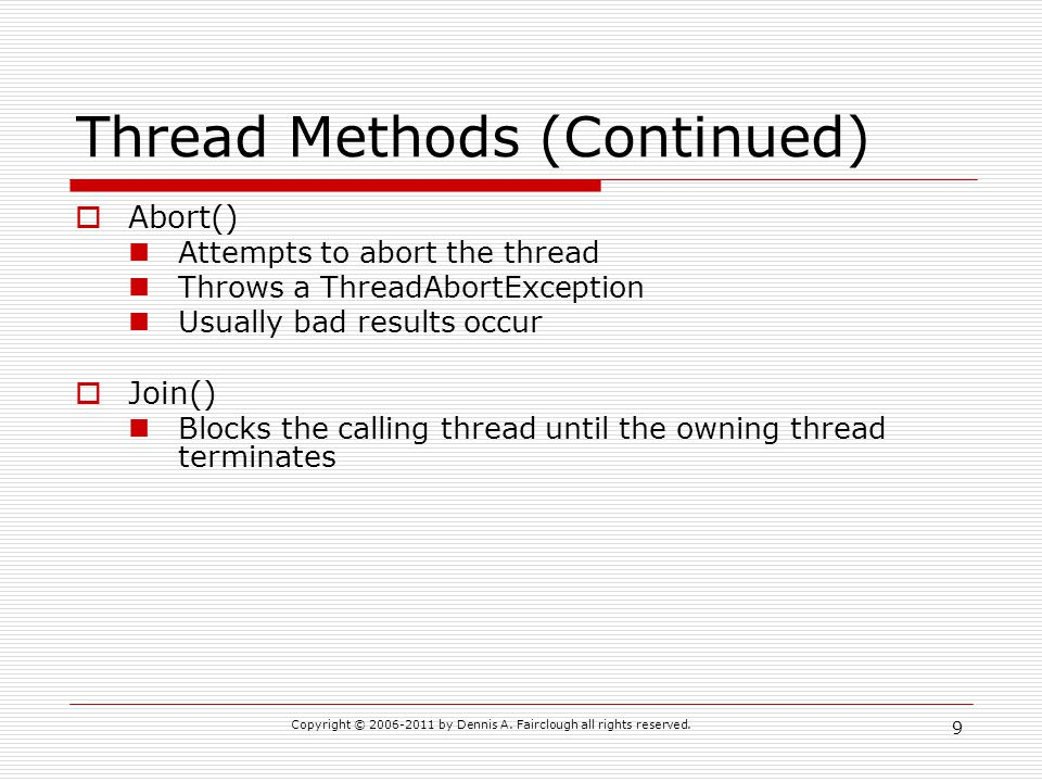 Thread Methods (Continued)