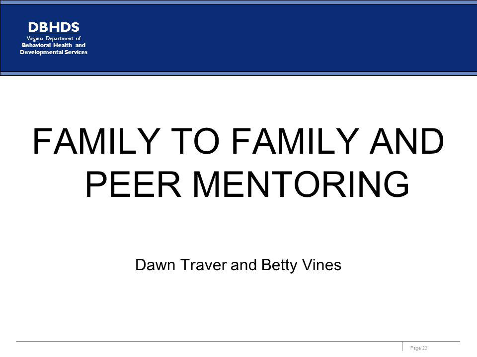 FAMILY TO FAMILY AND PEER MENTORING