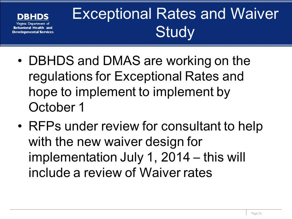Exceptional Rates and Waiver Study