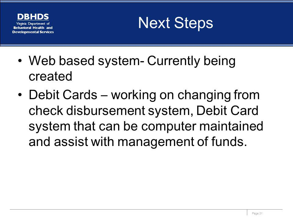 Next Steps Web based system- Currently being created