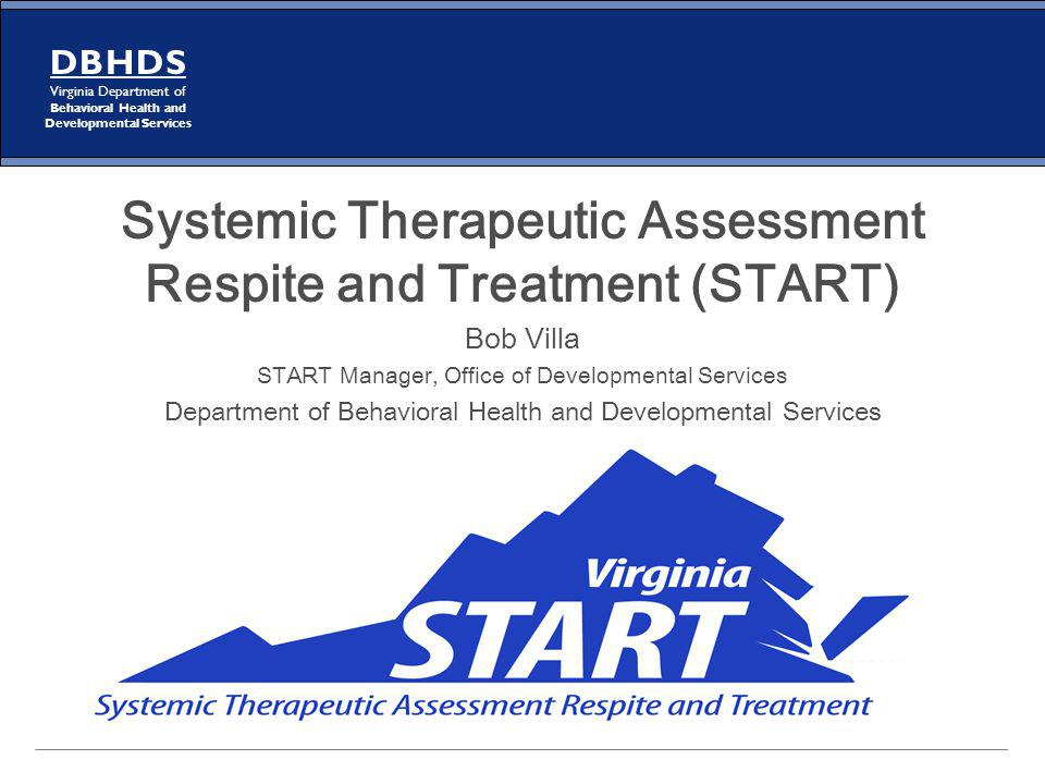 Systemic Therapeutic Assessment Respite and Treatment (START)