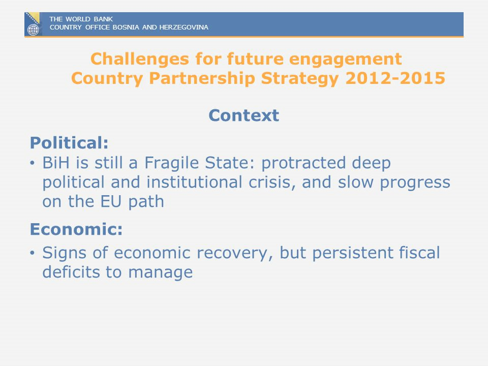 Challenges for future engagement Country Partnership Strategy 2012-2015