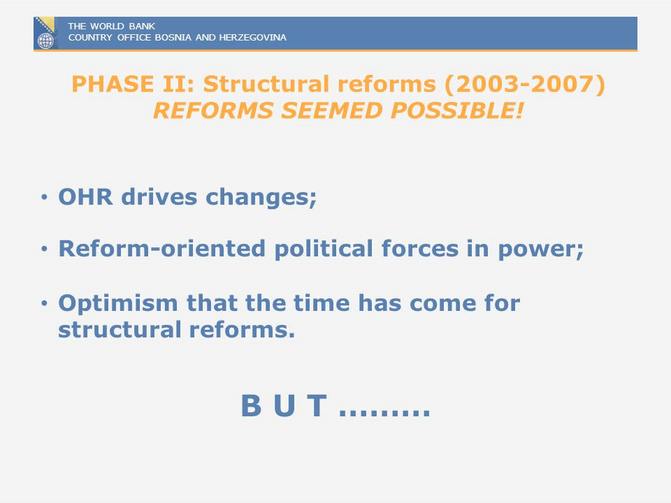 PHASE II: Structural reforms (2003-2007) REFORMS SEEMED POSSIBLE!