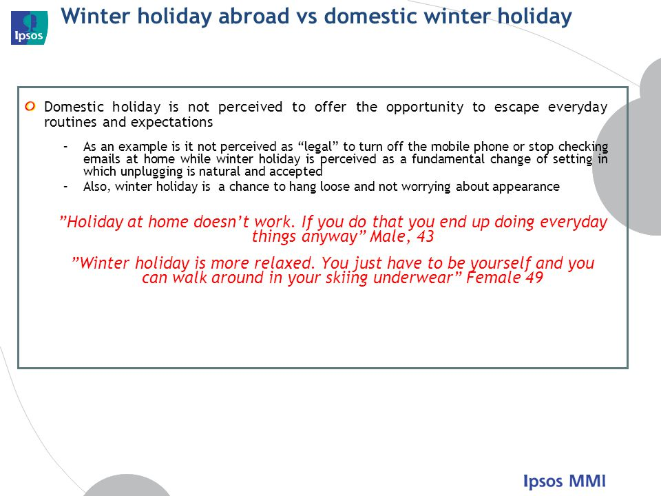 Winter holiday abroad vs domestic winter holiday