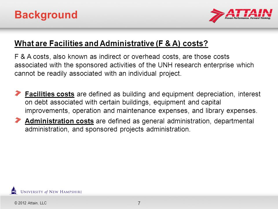 Background What are Facilities and Administrative (F & A) costs