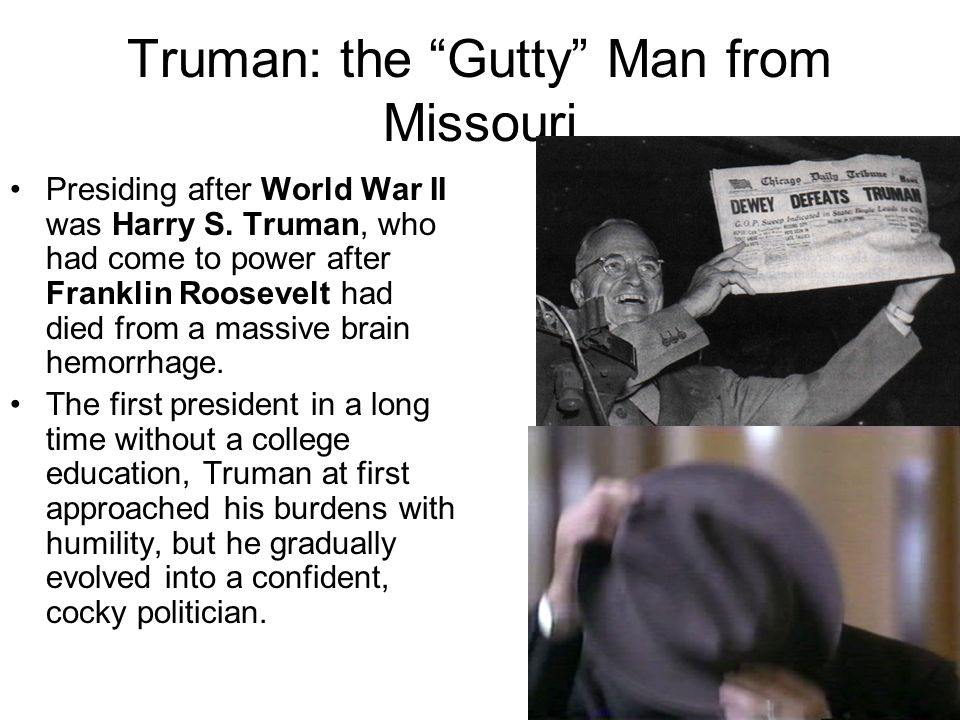 Truman: the Gutty Man from Missouri
