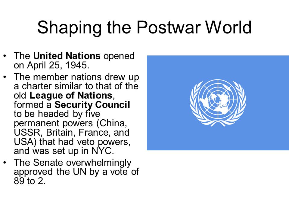 Shaping the Postwar World