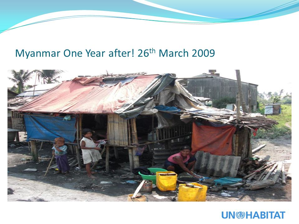 Myanmar One Year after! 26th March 2009
