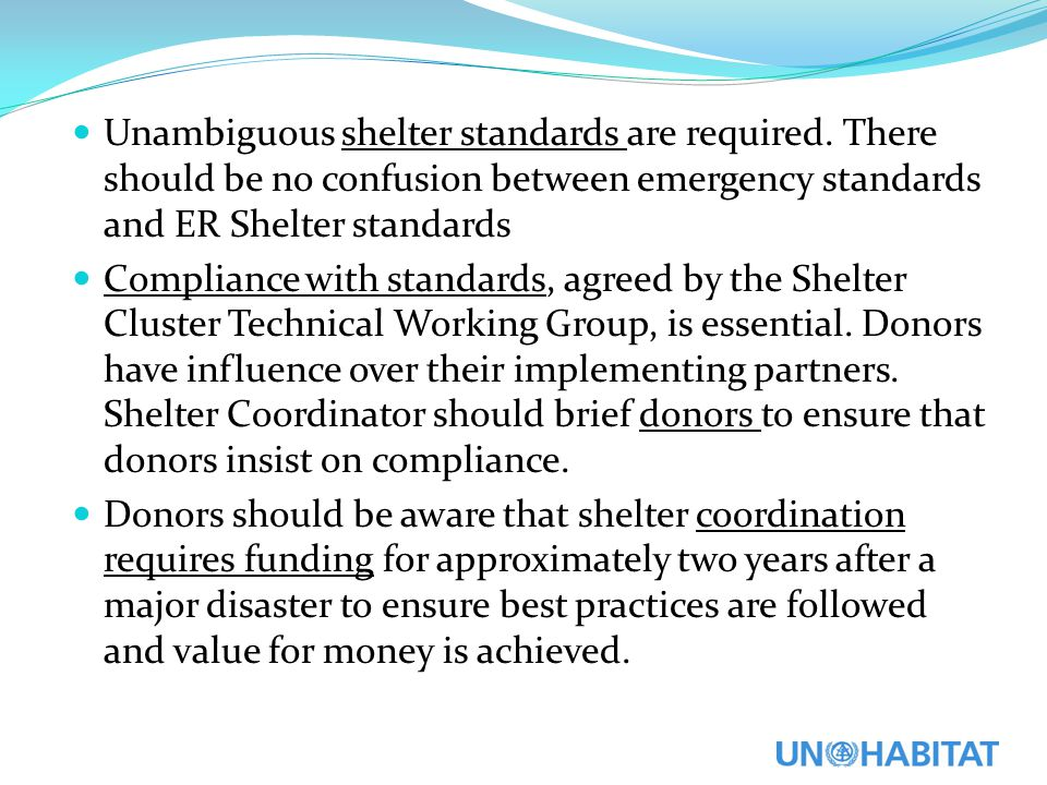 Unambiguous shelter standards are required
