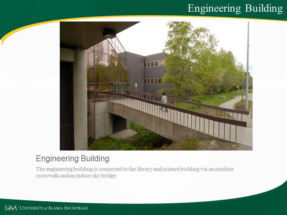 Engineering Building Engineering Building
