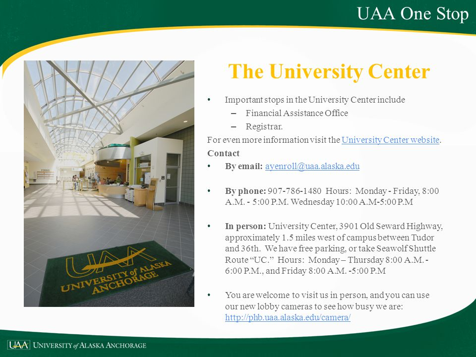 The University Center UAA One Stop
