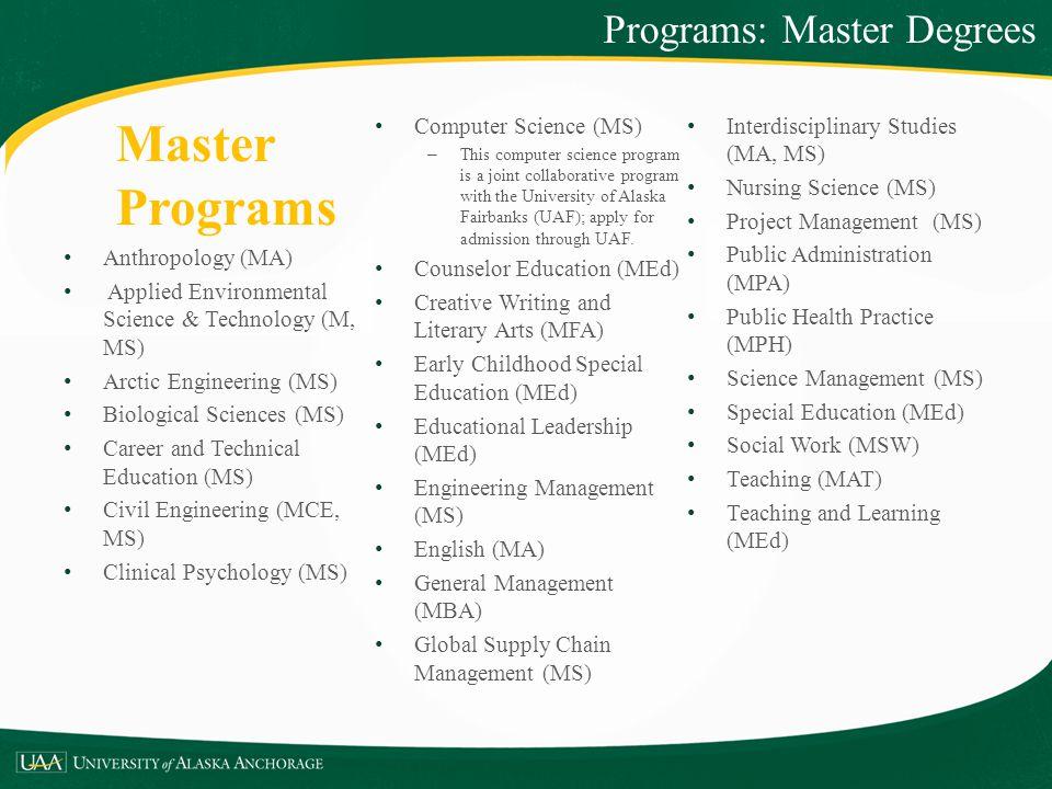 Master Programs Programs: Master Degrees Computer Science (MS)