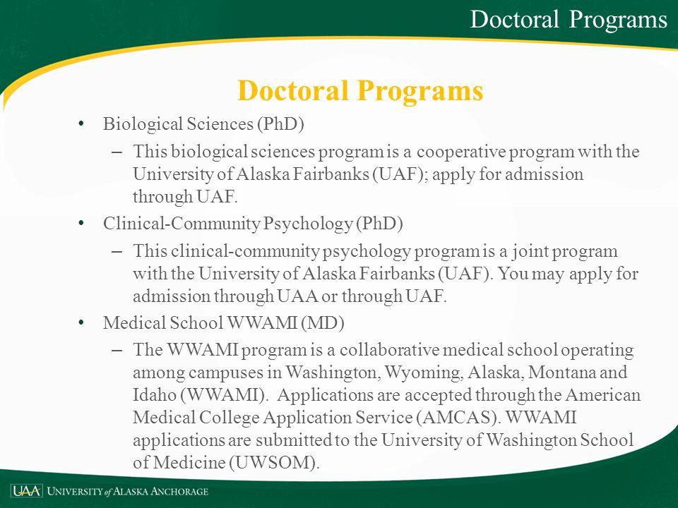 Doctoral Programs Doctoral Programs Biological Sciences (PhD)