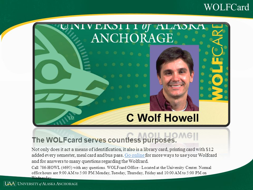 The WOLFcard serves countless purposes.