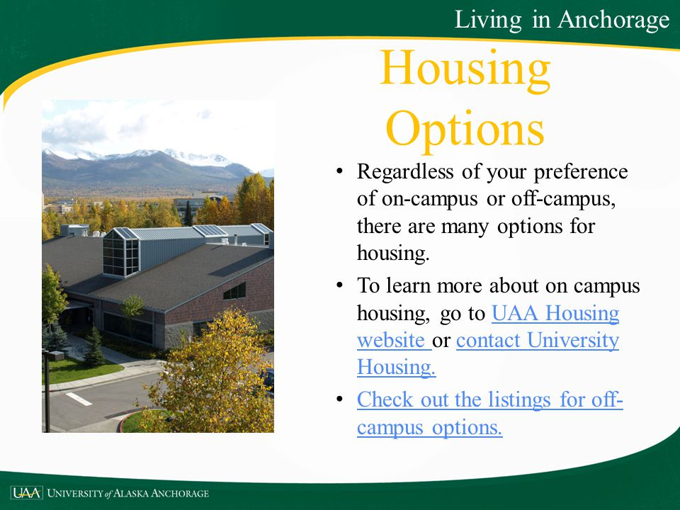 Housing Options Living in Anchorage