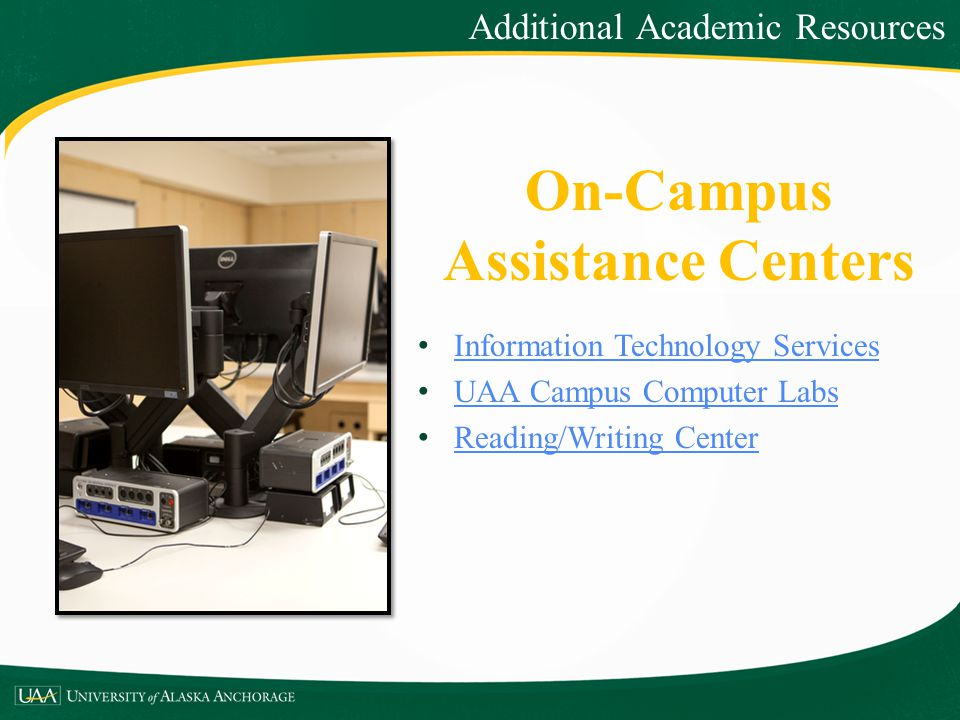 On-Campus Assistance Centers
