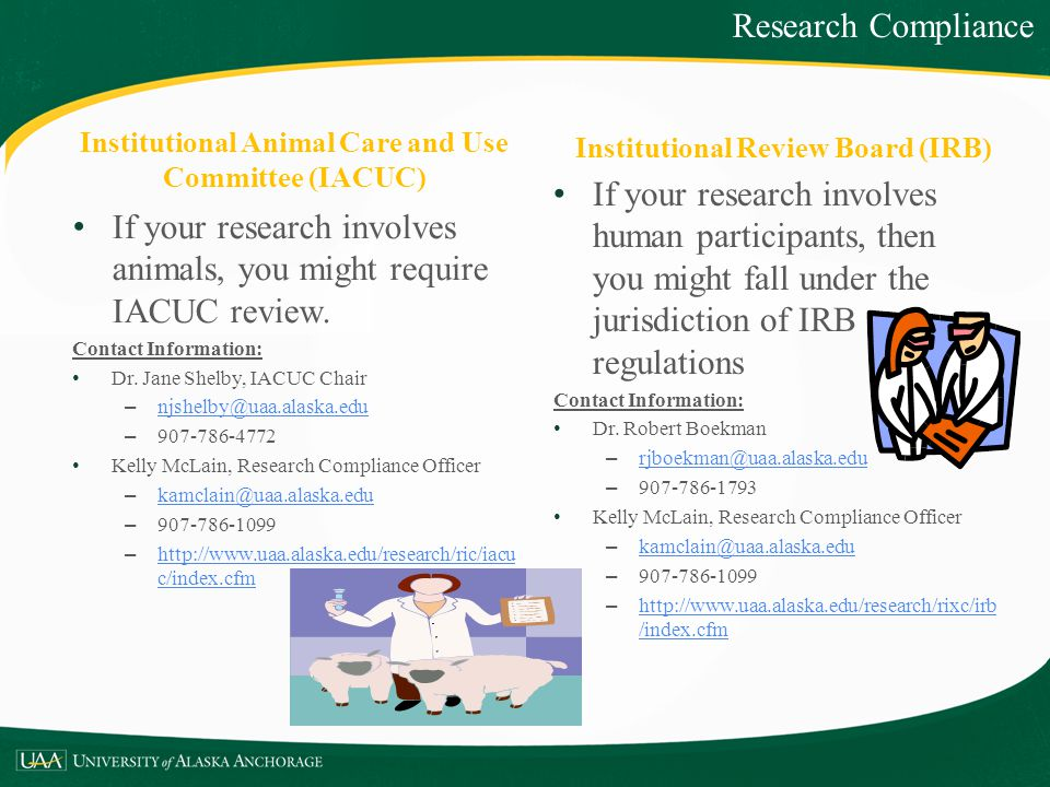 If your research involves animals, you might require IACUC review.