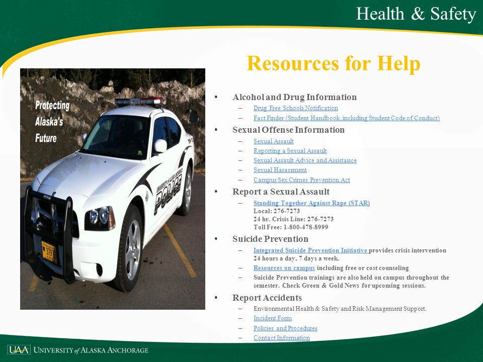 Resources for Help Health & Safety Alcohol and Drug Information