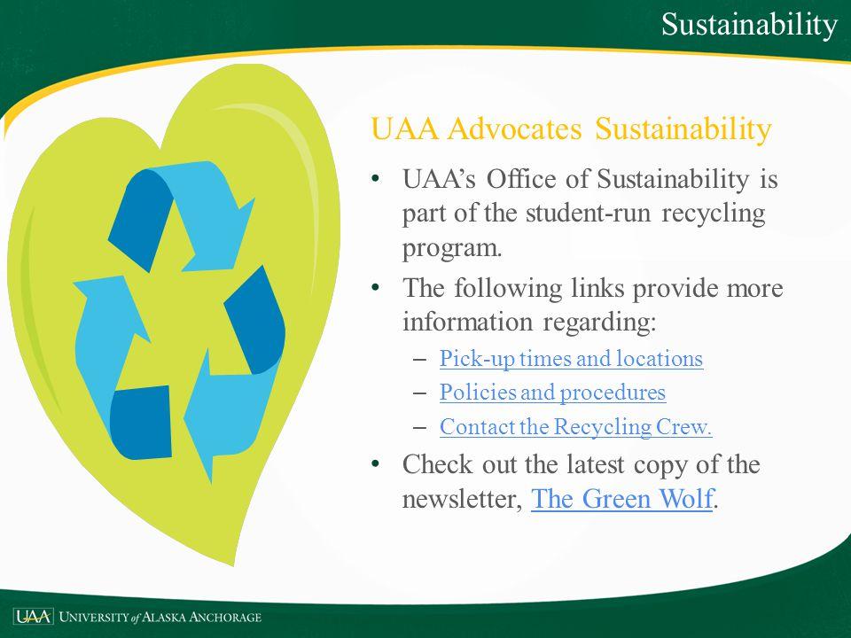 UAA Advocates Sustainability