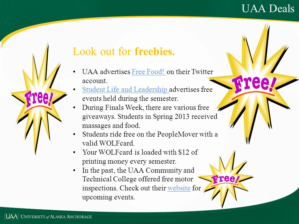 UAA Deals Look out for freebies.