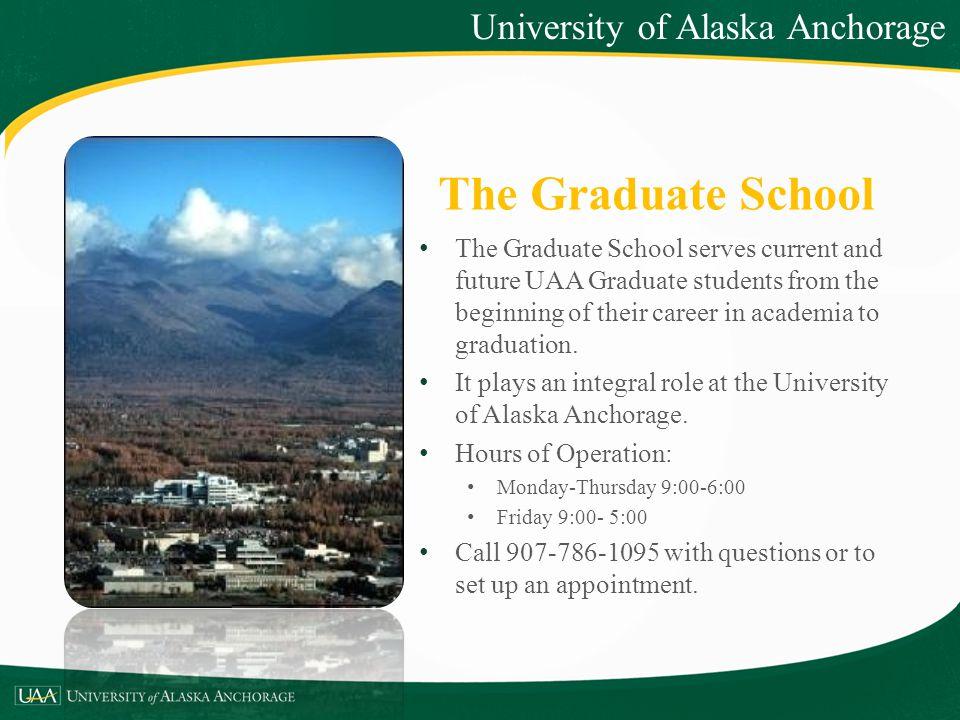The Graduate School University of Alaska Anchorage