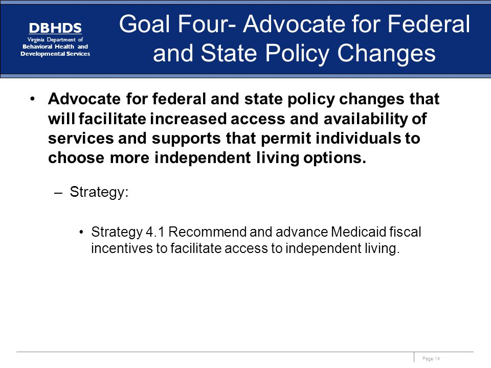 Goal Four- Advocate for Federal and State Policy Changes