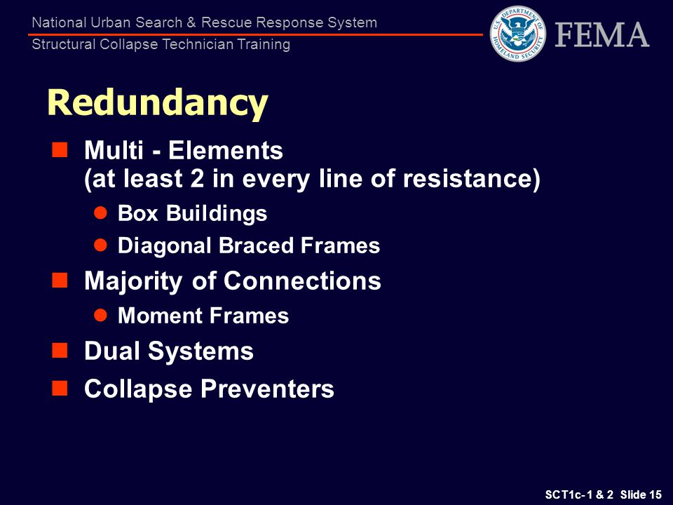 Redundancy Multi - Elements (at least 2 in every line of resistance)