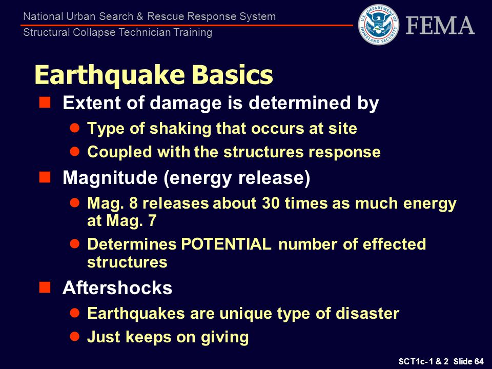 Earthquake Basics Extent of damage is determined by