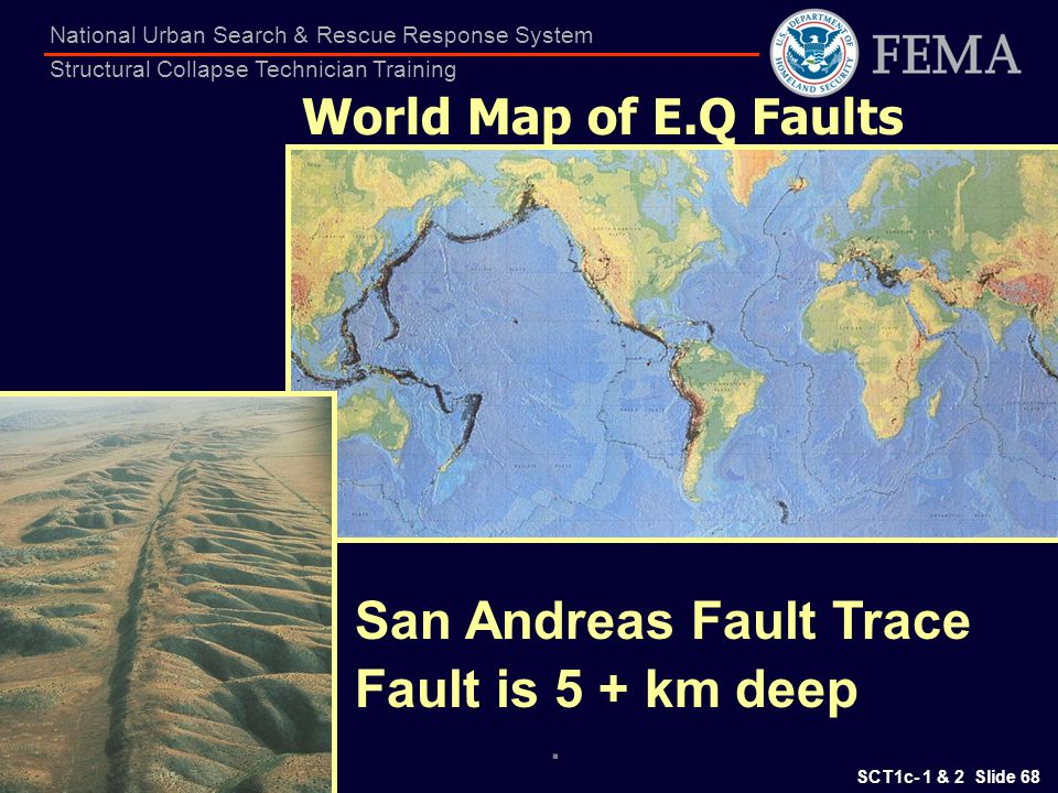 San Andreas Fault Trace Fault is 5 + km deep