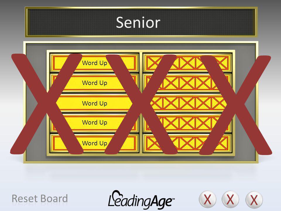 X X X X X X Senior X X X Reset Board Older Adult Elder Person