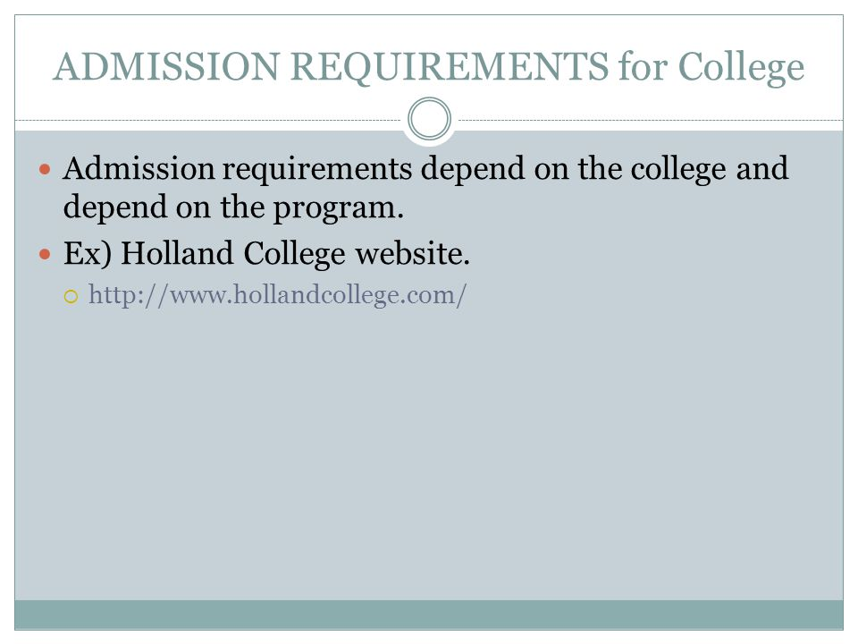 ADMISSION REQUIREMENTS for College
