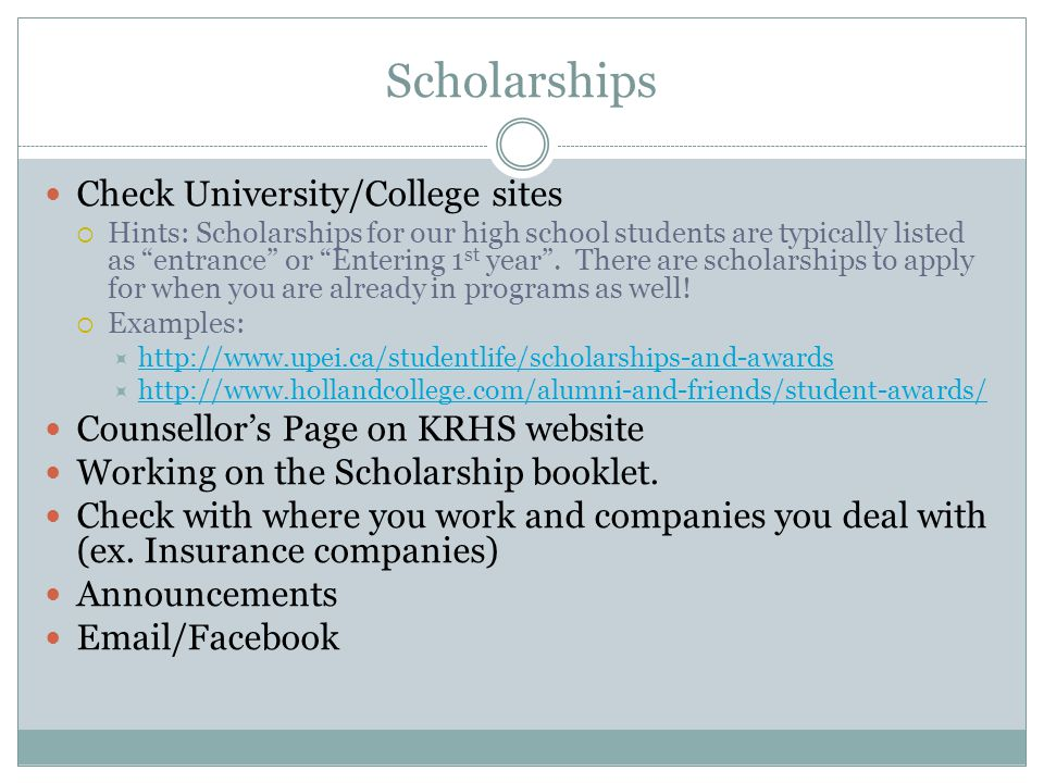 Scholarships Check University/College sites