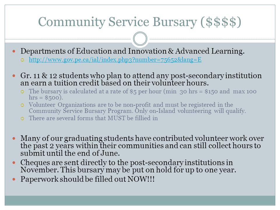 Community Service Bursary ($$$$)