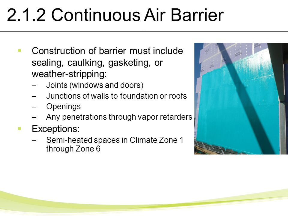 2.1.2 Continuous Air Barrier