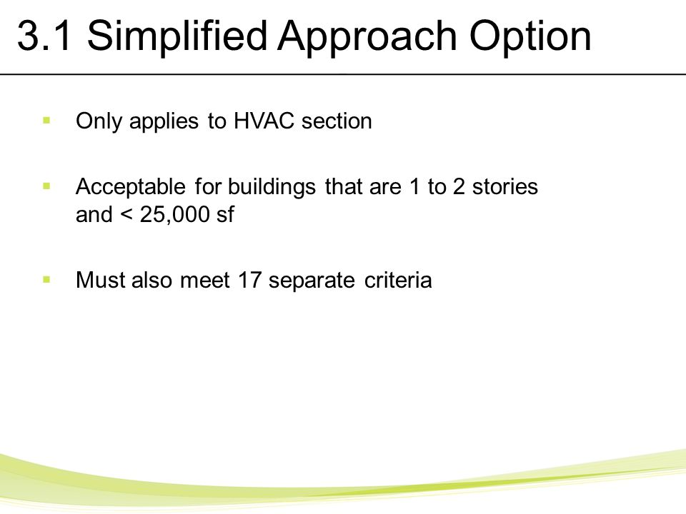 3.1 Simplified Approach Option