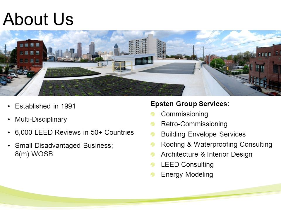 About Us Epsten Group Services: Established in 1991 Commissioning