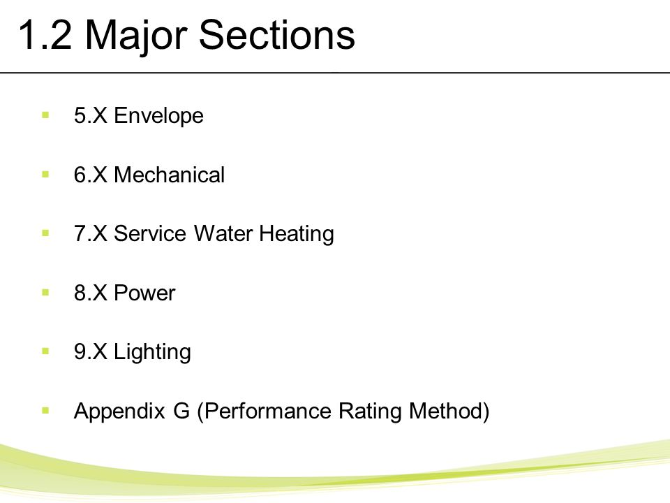 1.2 Major Sections 5.X Envelope 6.X Mechanical