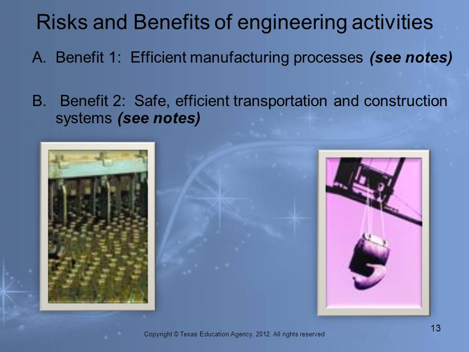 Risks and Benefits of engineering activities