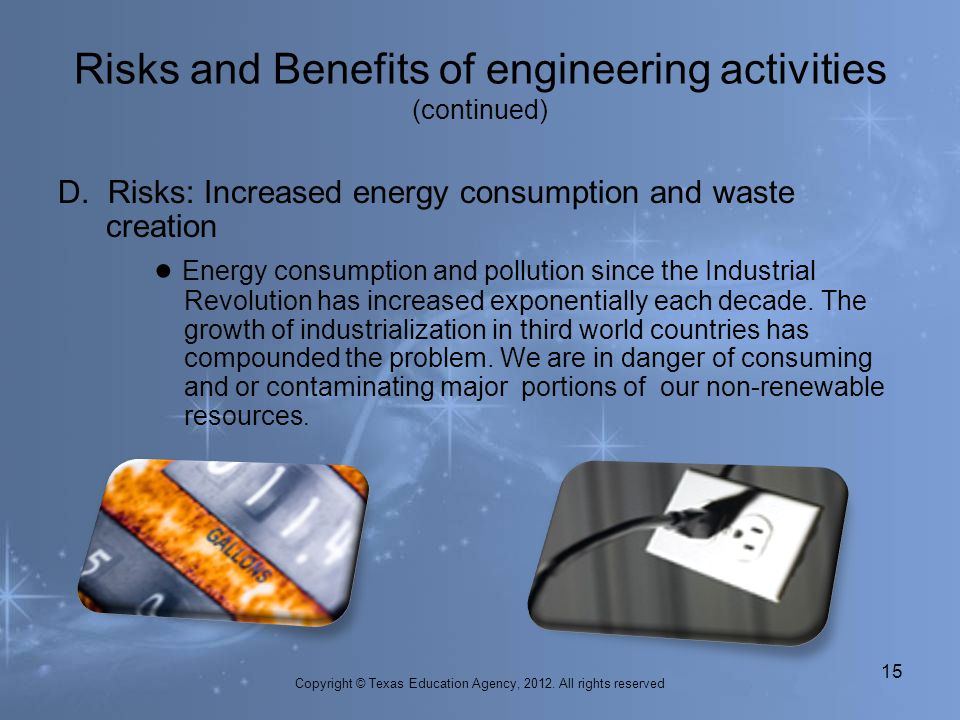 Risks and Benefits of engineering activities (continued)