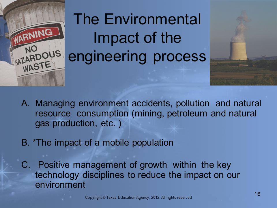The Environmental Impact of the engineering process