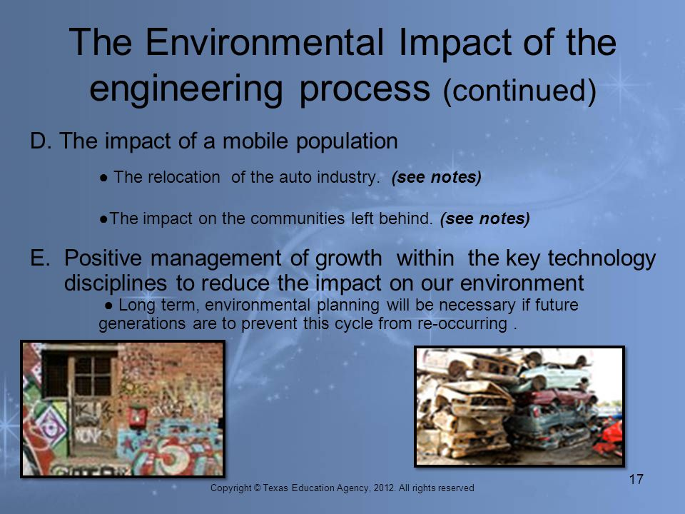 The Environmental Impact of the engineering process (continued)