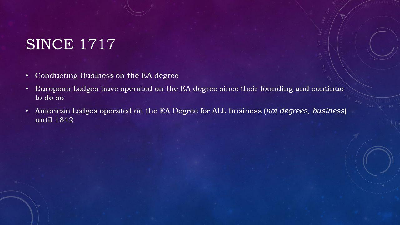 Since 1717 Conducting Business on the EA degree