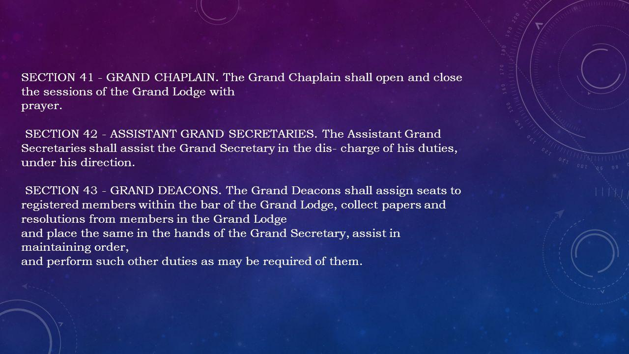 SECTION 41 - GRAND CHAPLAIN