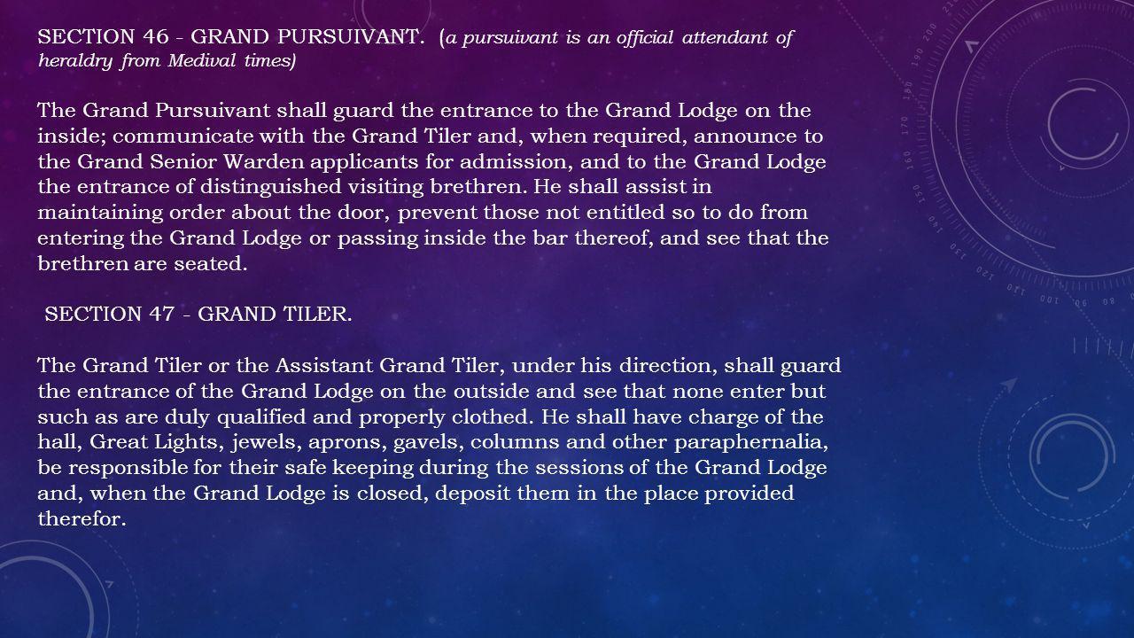 SECTION 46 - GRAND PURSUIVANT