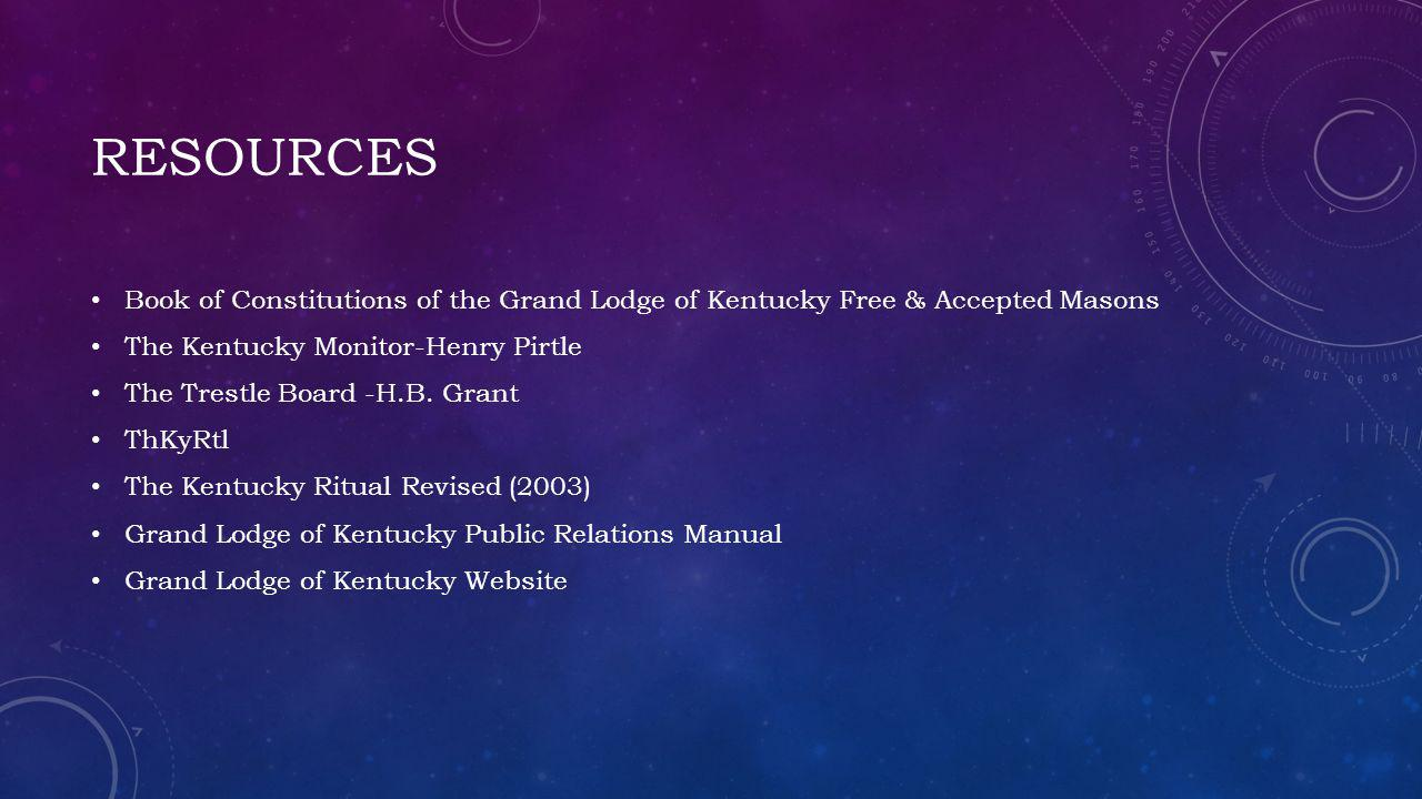 resources Book of Constitutions of the Grand Lodge of Kentucky Free & Accepted Masons. The Kentucky Monitor-Henry Pirtle.