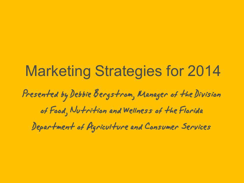 Marketing Strategies for 2014